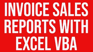 Invoice Sales Reports in MS Excel