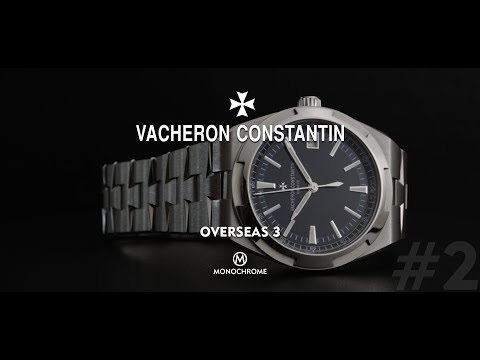 The Vacheron Constantin Overseas – Part 2, The Creation of the Current Collection