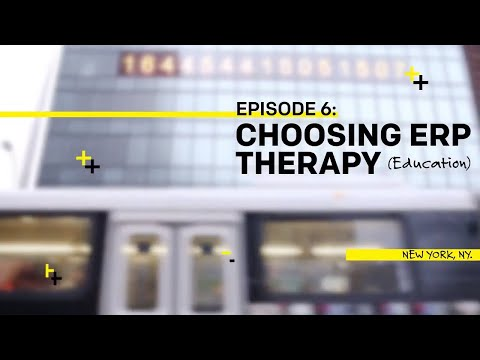 Ep6: Choosing Exposure Response Prevention (ERP) Therapy