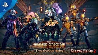 Killing  Floor  2 – Summer  Sideshow: Treacherous  Skies  Update   PS4