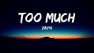 ZAYN ‒ Too Much (Lyrics Video) ft. Timbaland