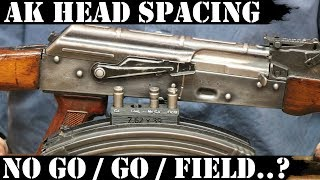 AK Headspacing: No Go/Go/Field..?