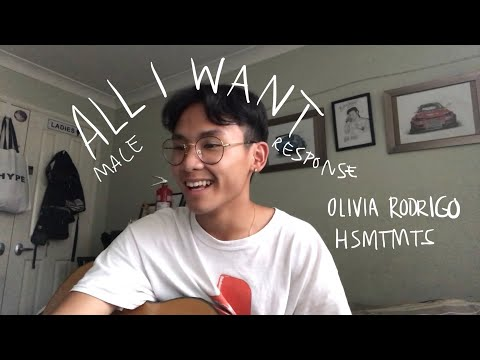 "All I Want (Male Response ""All You Want"") Olivia Rodrigo - High School Musical the Musical"