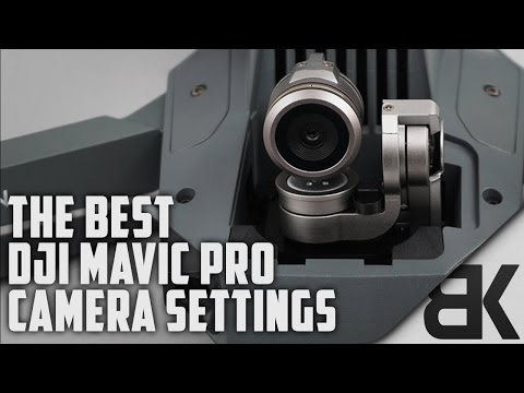the-best-dji-mavic-pro-camera-settings-indepth-walkthrough