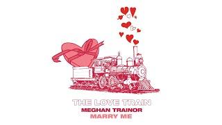 MEGHAN TRAINOR - MARRY ME (Audio)