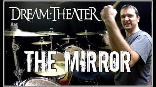 DREAM THEATER - The Mirror - Drum Cover