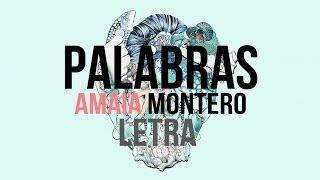 Amaia Montero - Palabras (Letra)