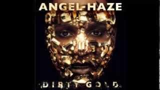 Angel Haze - Crown (Dirty Gold Album Leak)
