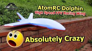 High Speed Maiden Flight AtomRC Dolphin Long Range FPV Racing Wing