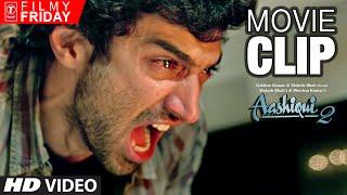 Aditya Roy Kapoor 's Furious Anger | AASHIQUI 2 Movie Clips (6) | T-Series