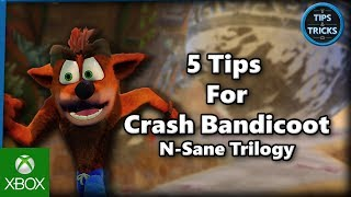 Tips and Tricks - 5 Tips for Crash Bandicoot N-Sane Trilogy