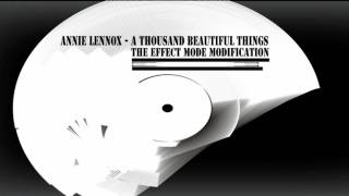 Annie Lennox - A Thousand Beautiful Things [TheEffectModeModification]