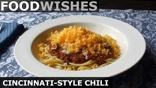 Cincinnati-Style Chili - Food Wishes