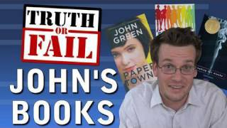 Truth Or Fail: John Green Books
