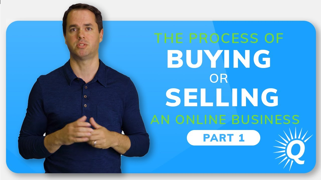The Process of Buying or Selling a Business: Part 1