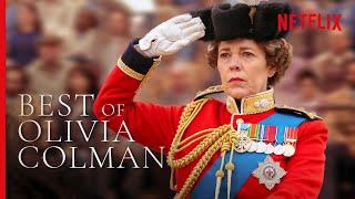 Best of Olivia Colman as Queen Elizabeth II | The Crown
