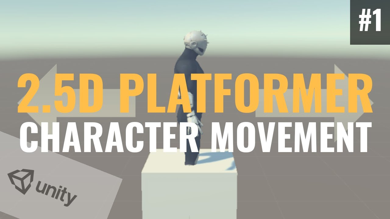 #1 Character Movement Tutorial - Unity 2.5D