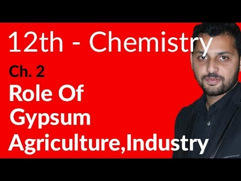 Fsc Chemistry book 2, Ch 2 - Role of Gypsum in Agriculture & Industry - 12th Class Chemistry