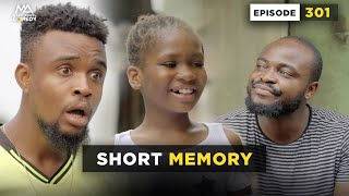 SHORT MEMORY (Episode 301) Mark Angel Comedy