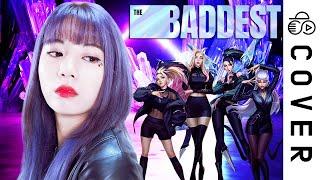 K/DA - THE BADDEST┃Cover by Raon Lee