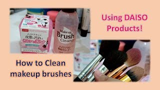 How To Clean Makeup Brushes Using DAISO Products