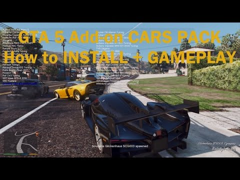 GTA 5 Add-on CARS PACK HOW TO INSTALL + GAMEPLAY - смотреть