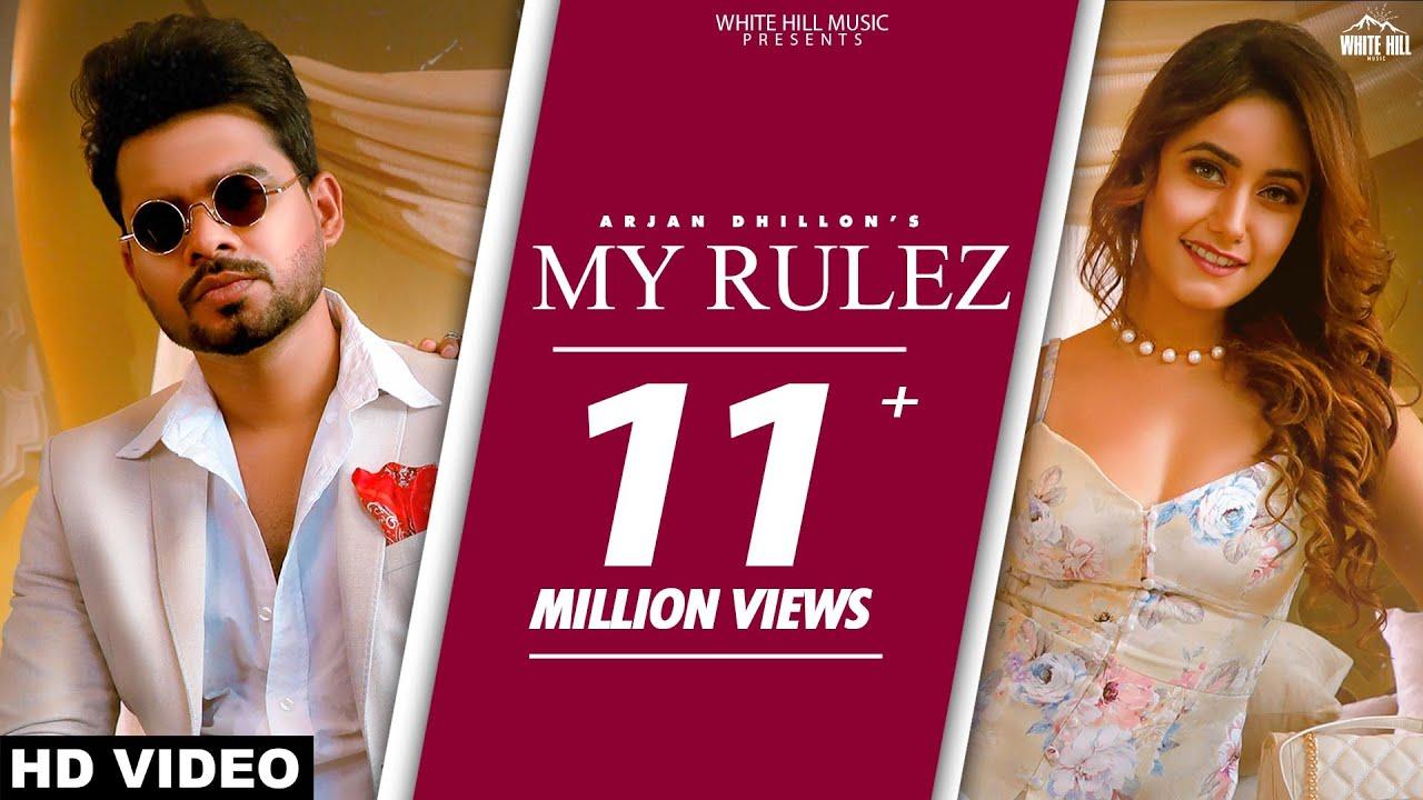 ARJAN DHILLON : My Rulez (Official Video) Charvi Dutta | Yeah Proof | New Punjabi Songs 2021