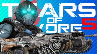 TEARS OF VORE 5 | Gears of War 5