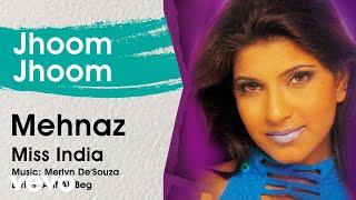 Jhoom Jhoom - Miss India | Mehnaz | Official Hindi Pop Song
