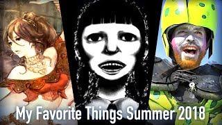 My Favorite Things Summer 2018
