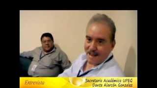 Entrevista con el Secretario Academico UPEG