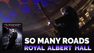 Joe Bonamassa - So Many Roads Live from the Royal Alber Hall
