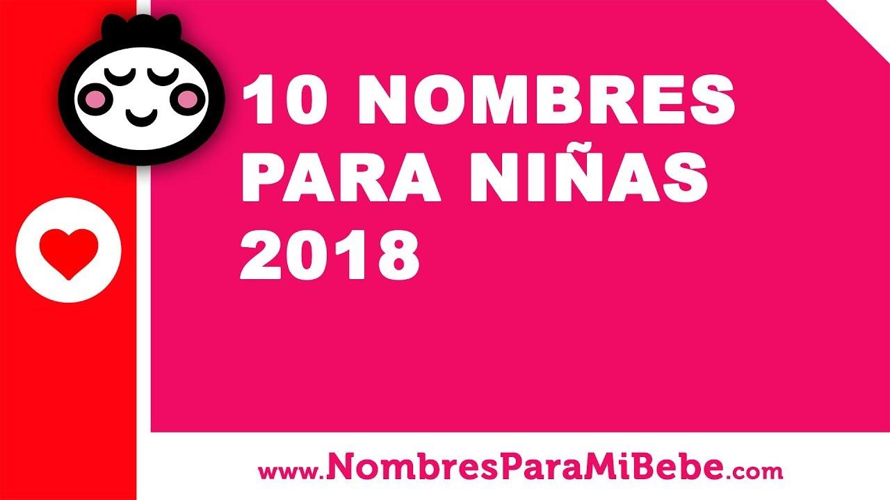 10 nombres para niñas 2018 - los mejores nombres de bebé - www.nombresparamibebe.com