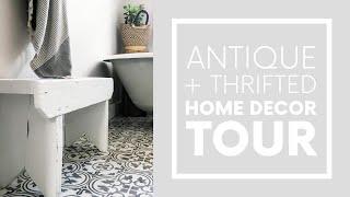 ANTIQUE HOME DECOR | Antique + Thrifted Home Decor Tour