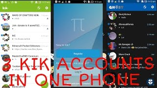 How to use 3 kik accounts in 1 phone !! (epic)