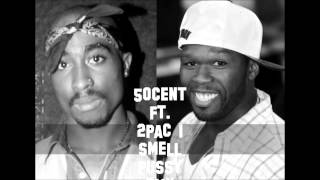 50cent ft 2pac   i smell pussy RMX