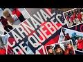 CARNAVAL DE QUÉBEC - 2017