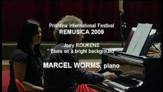 Joey Roukens - Blues on a bright background / Marcel Worms, piano / REMUSICA 2009