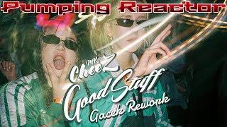 Mr.Cheez - Good Stuff (Gacek Rework)