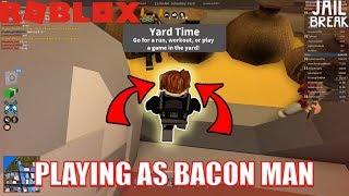Playing as a BACON MAN | Roblox Jailbreak