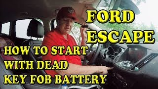 Ford Escape How to Start with Dead Key FOB Battery