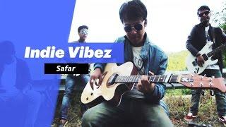 Indie Vibez _ Safar - songdew
