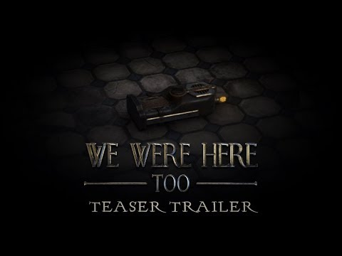 We Were Here - Too | Official Teaser Trailer 2017 thumbnail