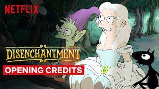Disenchantment | Opening Credits | Netflix