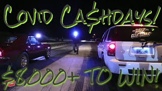Covid Ca$hdays with the 405 Street Outlaws! $8,000+ TO WIN!!!