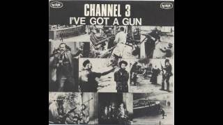 Channel 3 - I've Got a Gun EP (1982)