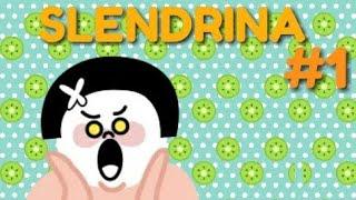 SLENDRINA #1