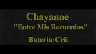"""Crii En Bateria Chayanne """"Entre mis recuerdos"""""""