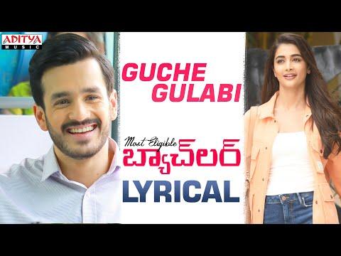 Guche Gulabi Lyrical - Most Eligible Bachelor Songs
