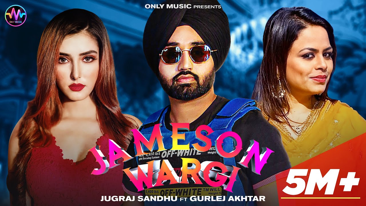 Jameson Wargi Lyrics | Gurlej Akhtar | Jugraj Sandhu | Akaisha | The Boss | Latest Punjabi Songs 2021| Only| Jugraj Sandhu ft. Gurlez Akhtar Lyrics